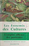 Télécharger le livre :  Les ennemis des cultures