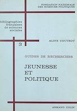 Download this eBook Jeunesse et politique
