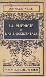 Download this eBook La Phénicie et l'Asie occidentale