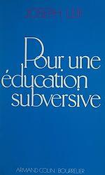 Download this eBook Pour une éducation subversive