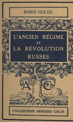 Download this eBook L'ancien régime et la révolution russes