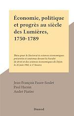 Download this eBook Économie, politique et progrès au siècle des Lumières, 1750-1789