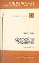 Download this eBook L'économétrie au service de l'entreprise