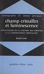 Download this eBook Champ cristallin et luminescence