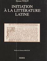 Téléchargez le livre :  Initiation à la littérature latine