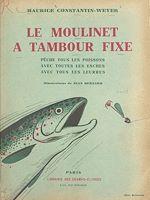 Download this eBook Le moulinet à tambour fixe