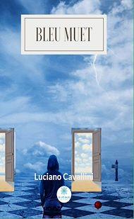 Téléchargez le livre :  Bleu muet
