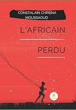 Download this eBook L'Africain perdu
