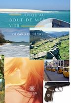 Téléchargez le livre :  Jusqu'au bout de mes vies