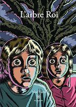 Téléchargez le livre :  L'arbre roi