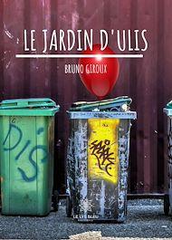 Téléchargez le livre :  Le jardin d'Ulis
