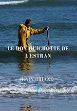 Téléchargez le livre :  Le Don Quichotte de l'Estran