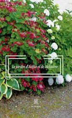Téléchargez le livre :  Le jardin d'Aldjia et de Mélusine