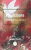 Télécharger le livre :  Prédictions ou Edit de Colombe blanche
