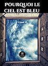 Télécharger le livre : Pourquoi le ciel est bleu - Tome 2