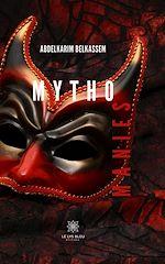 Téléchargez le livre :  Mythomanies
