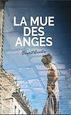 Télécharger le livre :  La mue des anges