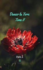 Téléchargez le livre :  Danser la Terre - Tome 2