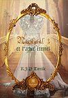 Télécharger le livre :  Raphaël 3 et l'arbre éternel