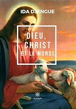 Téléchargez le livre :  Dieu, Christ et le monde