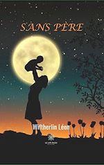 Téléchargez le livre :  Sans père