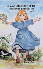 Téléchargez le livre :  Les aventures de Cibelle - Tome 1