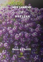 Download this eBook Mes jardins des délices
