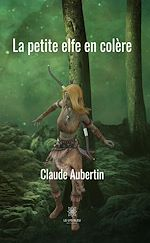 Download this eBook La petite elfe en colère