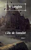 Télécharger le livre :  L'élu de Camelot - Saison 1