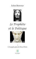 Téléchargez le livre :  Le Prophète et le Politique