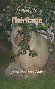 Téléchargez le livre :  Le poids de l'héritage
