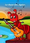 Télécharger le livre :  Le chant des cigales