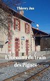 Télécharger le livre :  L'inconnu du train des Pignes