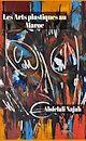 Télécharger le livre : Les Arts plastiques au Maroc