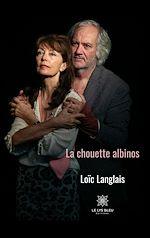 Download this eBook La chouette albinos