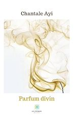 Download this eBook Parfum divin