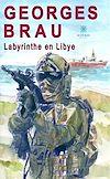 Télécharger le livre :  Labyrinthe en Libye