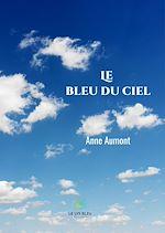Télécharger le livre :  Le bleu du ciel
