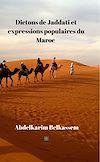 Télécharger le livre :  Dictons de Jaddati et expressions populaires du Maroc