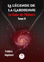 Download this eBook La légende de la Gardienne - Tome 2