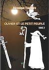 Télécharger le livre :  Olivier et le petit peuple - Tome 2
