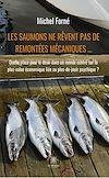 Télécharger le livre :  Les saumons ne rêvent pas de remontées mécaniques …
