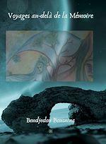 Download this eBook Voyages au-delà de la Mémoire