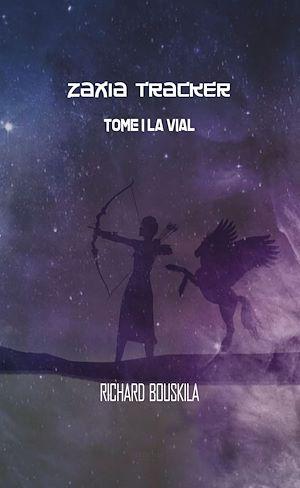 Téléchargez le livre :  Zaxia Tracker - Tome I