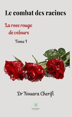 Download the eBook: Le combat des racines - Tome I