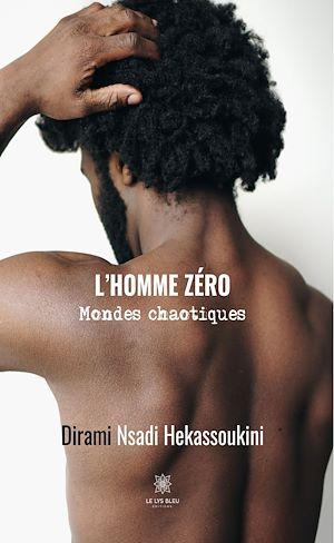 Téléchargez le livre :  L'homme zéro