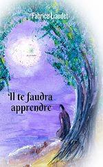 Download this eBook Il te faudra apprendre
