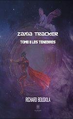 Téléchargez le livre :  Zaxia Tracker - Tome II
