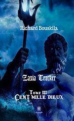 Téléchargez le livre :  Zaxia Tracker - Tome III