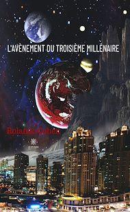 Téléchargez le livre :  L'avènement du troisième millénaire